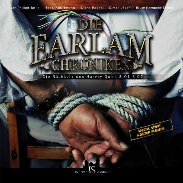 Die Earlam Chroniken - S.01 E.02: Die Rückkehr des Harvey Quint