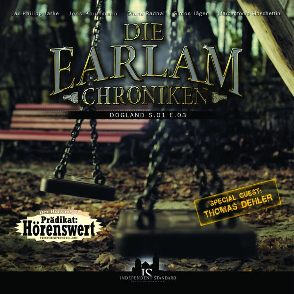 Die Earlam Chroniken - S.01 E.03: Dogland
