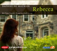 Daphne du Maurier - Rebecca - Hörspiel