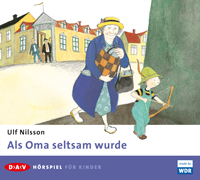 Ulf Nilsson - Als Oma seltsam wurde
