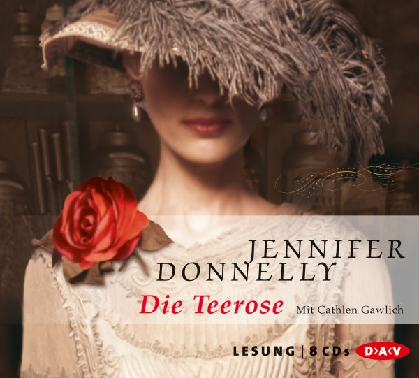 Jennifer Donnelly - Die Teerose