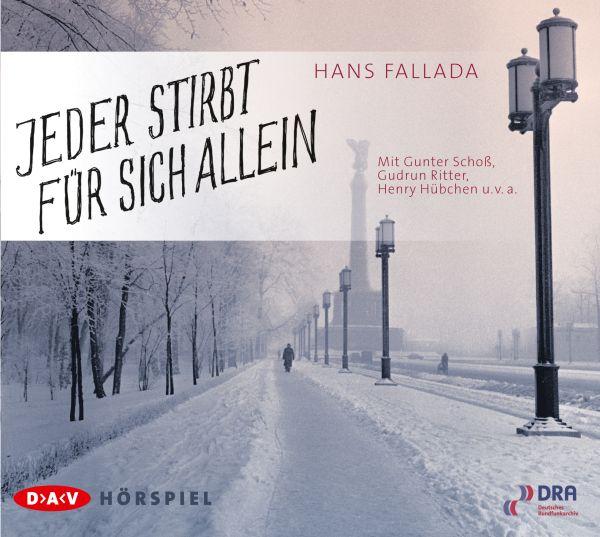 Hans Fallada - Jeder stirbt für sich allein - Hörspiel