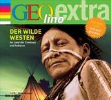 Geolino Der Wilde Westen Im Land der Cowboys und Indianer