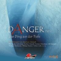 Danger - Part 2 Das Ding aus der Tiefe
