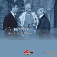 Edgar Wallace (Editionsausgabe) - 2 - Bei den drei Eichen