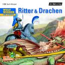 Weltwissen für Kinder: Ritter & Drachen