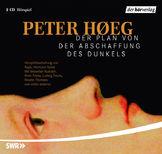 Peter Hoeg Der Plan von der Abschaffung des Dunkels