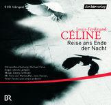 Louis-Ferdinand Céline - Reise ans Ende der Nacht