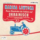Marina Lewycka Kurze Geschichte des Traktors auf Ukrainisch