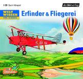 Weltwissen für Kinder - Erfinder & Fliegerei