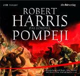 Robert Harris - Pompeji Hörspiel