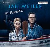 Jan Weiler - MS Romatik