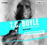 T.C. Boyle - Der Polarforscher