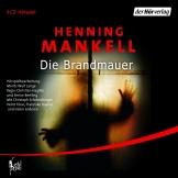 Henning Mankell - Die Brandmauer Hörspiel