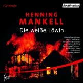 Henning Mankell - Die weiße Löwin Hörspiel