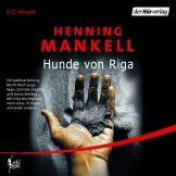 Henning Mankell - Hunde von Riga Hörspiel