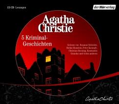 Agatha Christie - Fünf Kriminal-Geschichten