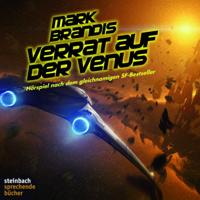 Mark Brandis - 02 - Verrat auf der Venus