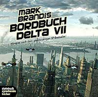 Mark Brandis - 01 - Bordbuch Delta VII