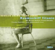Douglas Adams - Titanic Hörspiel