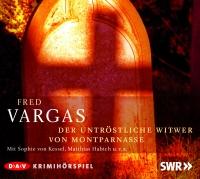 Fred Vargas - Der untröstliche Witwer von Montparnasse Hörspiel