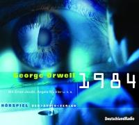 George Orwell - 1984 - Hörspiel