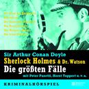 Sherlock Holmes & Dr. Watson - Die größten Fälle - Hörspiel