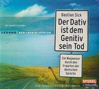 Bastian Sick - Der Dativ ist dem Genitiv sein Tod 1