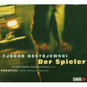 Fjodor Dostojewski - Der Spieler - DAV Hörspiel