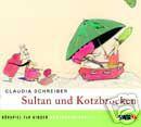 Claudia Schreiber - Sultan und Kotzbrocken