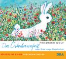 Friedrich Wolf  Das Osterhasenfell oder Eine lange Geschichte