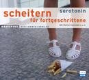 Serotonin, Scheitern für Fortgeschrittene