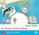 James Krüss - In Tante Julies Haus