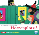 Otfried Preußler - Hotzenplotz 3