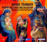 Michel Tournier Kaspar, Melchior und Balthasar