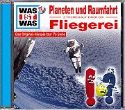 WAS IST WAS Hörspiel Planeten und Raumfahrt / Fliegerei