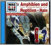 WAS IST WAS Hörspiel Amphibien und Reptilien / Haie