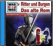 WAS IST WAS Hörspiel Ritter und Burgen / Das Alte Rom