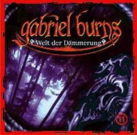 Gabriel Burns 11 Welt der Dämmerung Remastered Edition