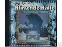 Hörgespinste - 1 - Klirrende Kälte