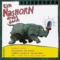 Johannes Merkel - Ein Nashorn dreht durch