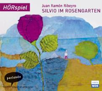 Juan Ramon Ribeyro - Silvio im Rosengarten