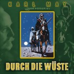 Karl May - Durch die Wüste - Hörspiel