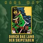 Karl May - Durch das Land der Skipetaren - Hörspiel