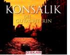 Heinz G. Konsalik - Die Gutachterin