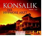 Heinz G. Konsalik - Der Hypnose Arzt