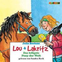 Julia Boehme - Lou + Lakritz Das klügste Pony der Welt