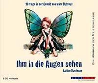 Sabine Dardenne - Ihm in die Augen sehen