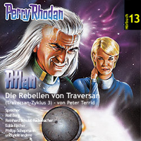 Perry Rhodan Hörspiel 13 - Die Rebellen von Traversan