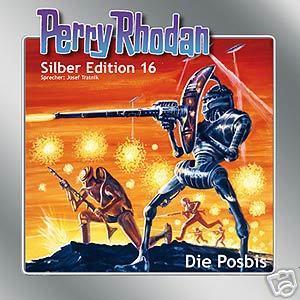 Perry Rhodan Silber Edition Nr. 16 Die Posbis
